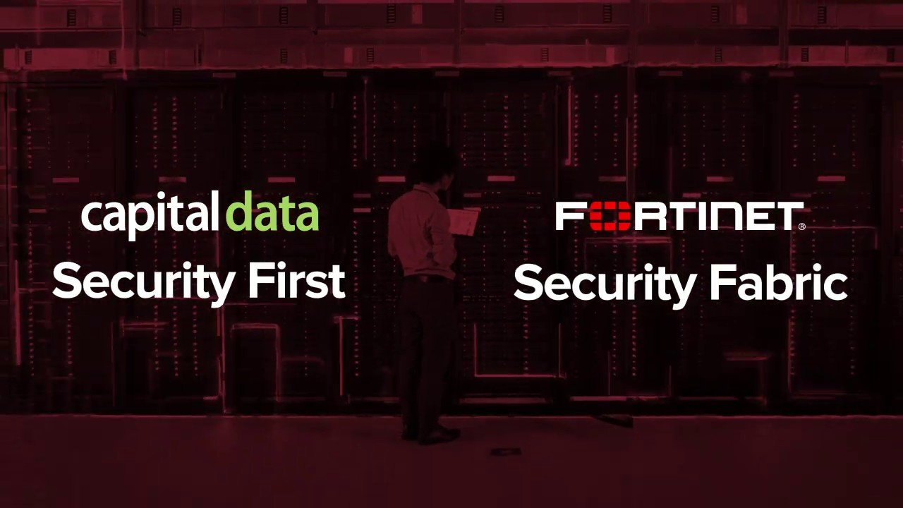 Fortinet & Capital Data. Securing your future.